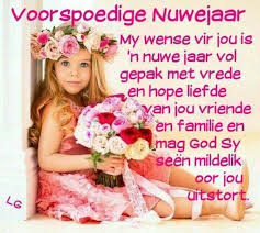 Voorspoedige Nuwe Jaar | Best new year wishes, Happy new year quotes, Happy  new year wishes